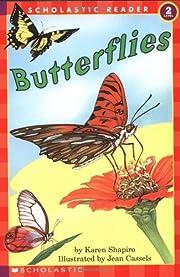 Scholastic Reader Level 2: Butterflies af…