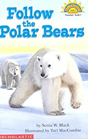 Follow the Polar Bears (HELLO READER SCIENCE…