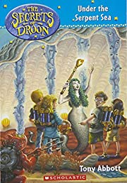 The Secrets of Droon #12: Under the Serpent…