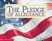 Pledge Of Allegiance af Scholastic