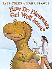 How Do Dinosaurs Get Well Soon? af Jane…
