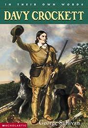 In Their Own Words: Davy Crockett de George…