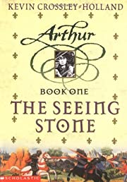 The Seeing Stone - Arthur Trilogy, Book One…