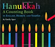 Hanukkah-A Counting Book: A Counting Book in…