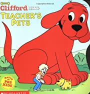 Teacher's Pets (Clifford the Big Red Dog)…
