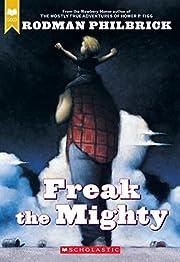 Freak The Mighty av Rodman Philbrick