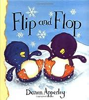 Flip And Flop – tekijä: Dawn Apperley