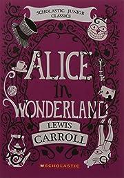 Alice In Wonderland (Scholastic Junior…