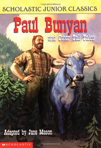 Paul Bunyan and Other Tall Tales - Lexile® Find a Book ...
