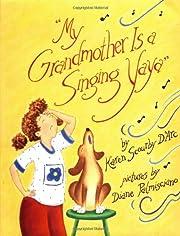 My Grandmother Is a Singing Yaya af Karen…