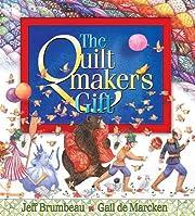 The quiltmaker's gift por Jeff Brumbeau
