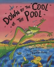 Down by the Cool of the Pool af Tony Mitton