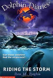 Riding the Storm (Dolphin Diaries #3) av Ben…