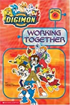 Working Together (Digimon Reader, No. 2) by…