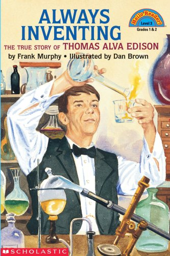 the legendary life and inventions of thomas edison