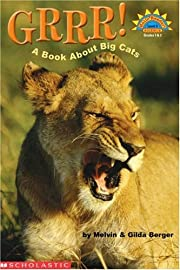 Grrr! a Book about Big Cats (Hello Reader!…