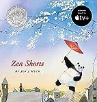 Zen Shorts by Jon J. Muth