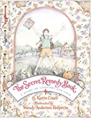The secret remedy book : a story of comfort…