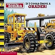 Tonka If I Could Drive A Grader de Michael…