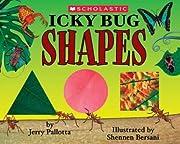 Icky Bug Shapes by Jerry Pallotta