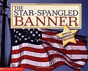 The Star-Spangled Banner av Scholastic