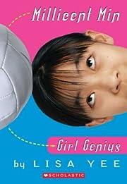 Millicent Min, Girl Genius de Lisa Yee