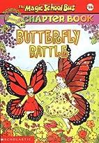 Butterfly Battle by Nancy White