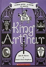 King Arthur (Scholastic Junior Classics) por…
