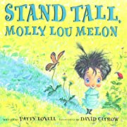 Stand Tall, Molly Lou Melon de Patty Lovell