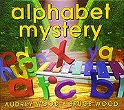 Alphabet Mystery av Audrey Wood