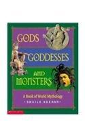 Gods, Goddesses, And Monsters de Sheila…