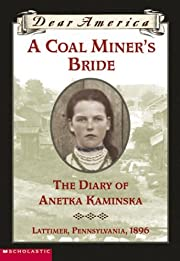 A Coal Miner's Bride the Diary of…
