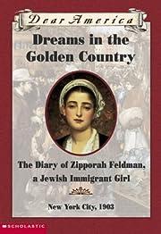 Dreams In The Golden Country (Dear America…