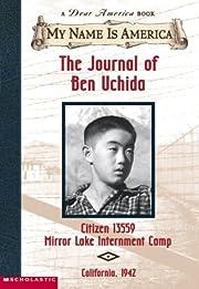 The Journal of Ben Uchida (My Name is…