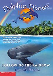 Following the Rainbow (Dolphin Diaries #7)…
