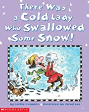 There Was a Cold Lady Who Swallowed Some…
