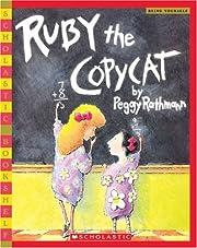 Ruby The Copycat (Scholastic Bookshelf:…