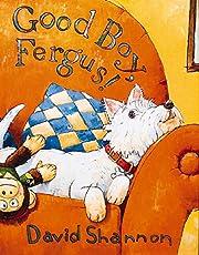 Good Boy, Fergus! de David Shannon