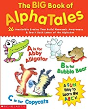 The Big Book of AlphaTales: 26 Irresistible…