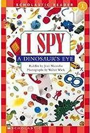 Scholastic Reader Level 1: I Spy a…