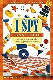 Scholastic Reader Level 1: I Spy Funny Teeth…