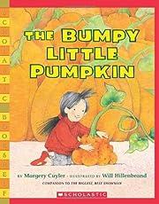 The Bumpy Little Pumpkin de Margery Cuyler