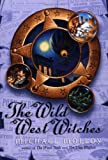 The Wild West Witches (Misc)