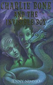 Charlie Bone and the Invisible Boy (The…