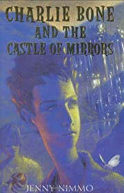 Charlie Bone and The Castle Of Mirrors…