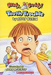 Tooth Trouble (Ready, Freddy) av Abby Klein