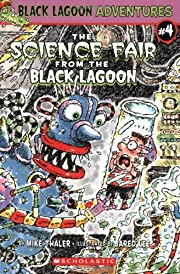 The Science Fair from the Black Lagoon…