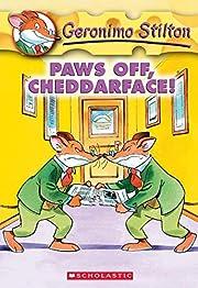 Paws Off, Cheddarface! (Geronimo Stilton,…