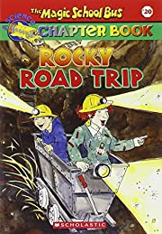 Rocky Road Trip (The Magic School Bus…