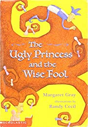 The Ugly Princess and the Wise Fool von…